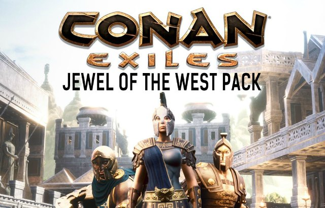 Funcom Releases Jewel of the West DLC for Conan Exiles